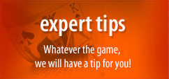 Expert Tips - Whatever the game, we will have a tip for you!