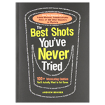 Best Shots You've Never Tried