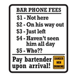 9788 - Bar Phone Fees Tin Sign