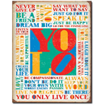 You Only Live Once Tin Sign