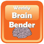 6910 - Weekly Brain Bender